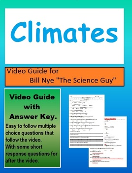 Bill Nye: S3E10 Climates video follow along          (with answer key)