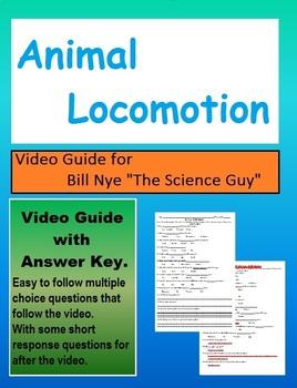 Bill Nye: S3E20 Animal Locomotion video follow along           (with answer key)