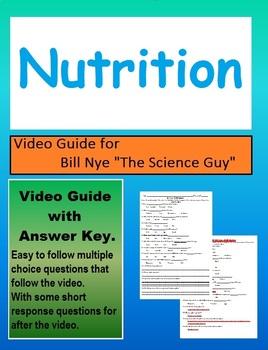 Bill Nye: S4E2 Nutrition video follow along                    (with answer key)