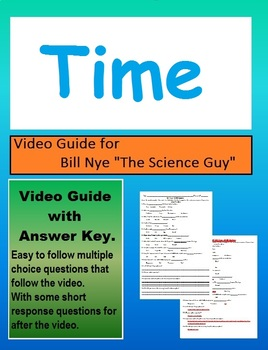 Bill Nye: S4E20 Time video follow along                        (with answer key)