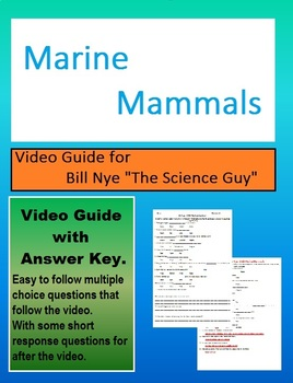 Bill Nye: S4E3 Marine Mammals video follow along               (with answer key)