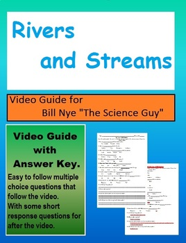Bill Nye: S4E3 Rivers and Streams video follow along  (freshwater ecosystems)