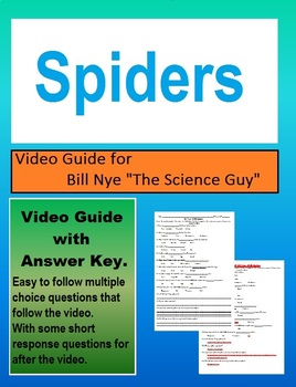 Bill Nye: S4E6 Spiders video follow along                      (with answer key)