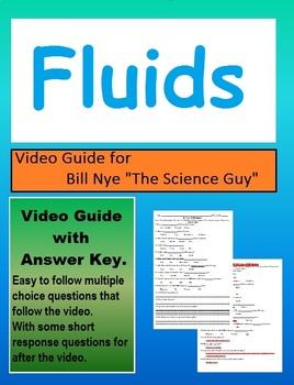 Bill Nye: S5E13 Fluids video follow along                      (with answer key)