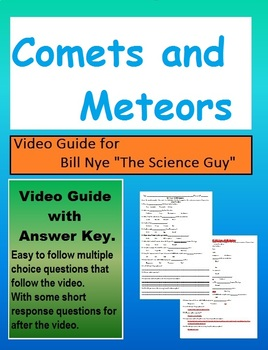 Bill Nye: S5E15 Comets and Meteors video follow along          (with answer key)