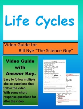 Bill Nye: S5E6 Life Cycles video follow along                  (with answer key)