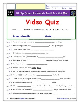 Bill Nye Saves World - Earth is a Hot Mess – Worksheet, Ans. & Two Quizzes.
