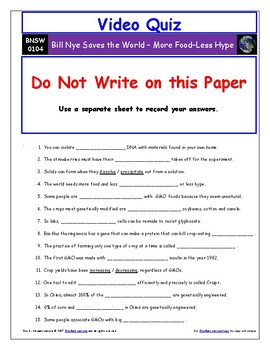 Bill Nye Saves World - More Food - Less Hype – Worksheet, Ans. & Two Quizzes.