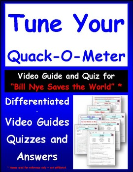 "Tune Your Quack-O-Meter – Guide, Quiz and Ans for ""Bill Nye Saves World""*"