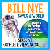 Bill Nye Saves the World : Complete Viewing Guide, Season One
