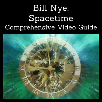 Bill Nye: Spacetime (Netflix Video Guide)