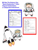Bill Nye Space Exploration Video Aligned Worksheet or Guid