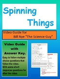 Bill Nye:S3E14 Spinning Things (motion ) video sheet (with answer key)