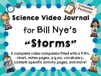 Bill Nye: Storms - Video Journal
