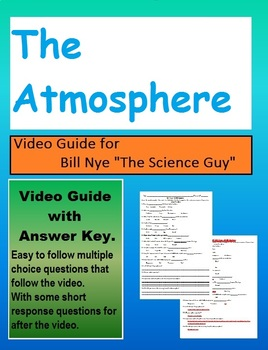 Bill Nye: S2E19 The Atmosphere video follow along sheet (with answer key)