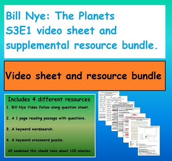 Bill Nye: The Planets  S3E1 video sheet and supplemental resource bundle.