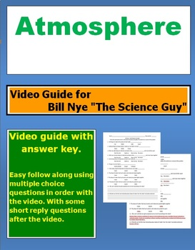 "Bill Nye ""The Science Guy"" Atmosphere video follow along sheet."
