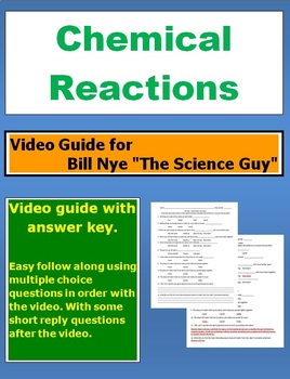 """Bill Nye """"The Science Guy"""" Chemical Reactions video follow along sheet."""