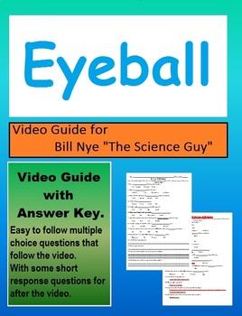 Bill Nye: S1E20  Eyeball video follow along sheet (with answer key)