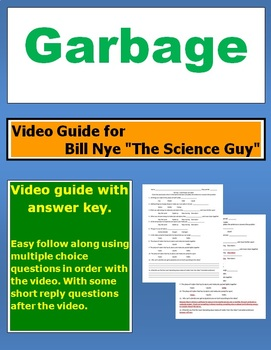"Bill Nye ""The Science Guy"" Garbage video follow along sheet."