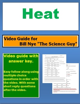 "Bill Nye ""The Science Guy"" Heat (thermal energy)  video follow along sheet."