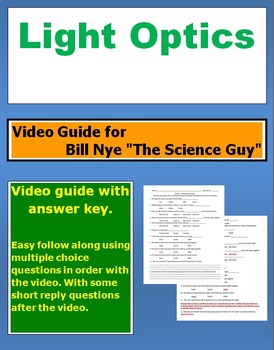 "Bill Nye ""The Science Guy"" Light Optics video follow along sheet."