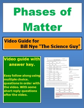 """Bill Nye """"The Science Guy"""" Phases of Matter (States) video follow along sheet."""