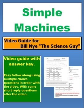 "Bill Nye ""The Science Guy"" Simple Machines video follow along sheet."