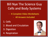 Bill Nye Video Worksheets (FOUR) - Biology - Cells and Body Systems