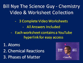 Bill Nye Video Worksheets (THREE) - Chemistry Video and Worksheet Collection