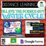 Bill Nye WATER CYCLE Video Quiz Google Forms Google Classroom Distance Learning