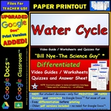 Bill Nye - Water Cycle – Worksheet, Answer Sheet, and Two