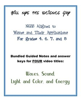 Bill Nye: Waves, Light and Color, Sound, Energy