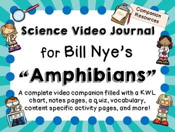 Bill Nye the Science Guy: Amphibians - Video Journal