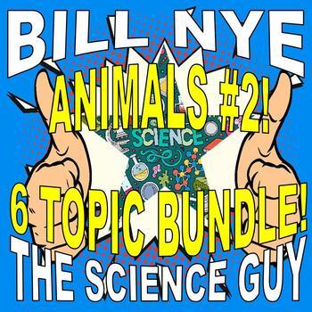 Bill Nye the Science Guy : Animals Set 2 (6 Episode Video Worksheet Mini Bundle)