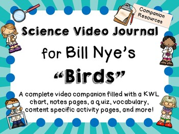 Bill Nye the Science Guy: Birds - Video Journal