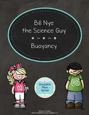 Bill Nye the Science Guy - Buoyancy