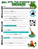 Bill Nye the Science Guy : DINOSAURS (video worksheet)