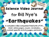 Bill Nye the Science Guy: Earthquakes - Video Journal