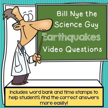 Bill Nye the Science Guy Earthquakes Video Questions w/ Word Bank & Time Stamp