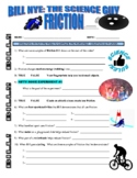 Bill Nye the Science Guy : FRICTION (forces & motion video worksheet)