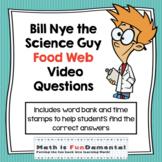 Bill Nye the Science Guy | Food Webs | Digital & Printable video questions