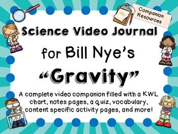 Bill Nye: Gravity - Video Journal