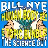 Bill Nye the Science Guy : HUMAN BODY SET #2
