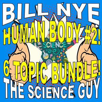 Bill Nye the Science Guy : HUMAN BODY SET #2 (8 video worksheets)