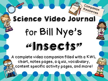 Bill Nye the Science Guy: Insects - Video Journal
