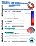 Bill Nye the Science Guy : MAGNETISM (video worksheet)