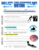 Bill Nye the Science Guy : MOTION (force & motion video worksheet)