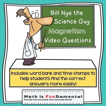 Bill Nye the Science Guy Magnetism Video Questions w/ Word