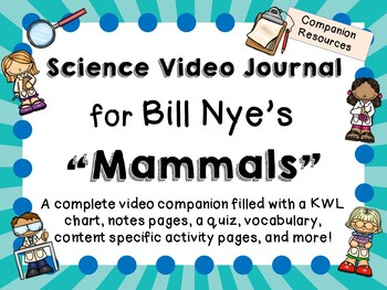 Bill Nye the Science Guy: Mammals - Video Journal